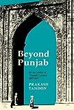 Beyond Punjab, Prakash Tandon, 0520017595