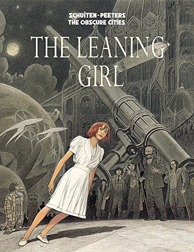 The Leaning Girl (Obscure Cities) by IDW Publishing