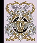 Magical Dawn Coloring Book: Published...