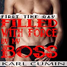 Filled with Force by My Boss Audiobook by Karl Cumin Narrated by Bolton Hill