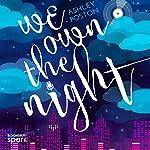 We Own the Night | Ashley Poston