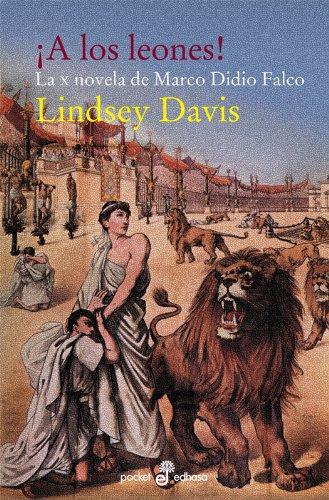 Descargar Libro ¡a Los Leones! Bolsillo Lindsey Davis