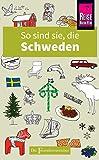 So sind sie, die Schweden: Die Fremdenversteher von Reise Know-How