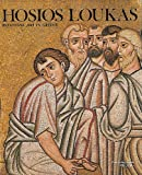 Hosios Loukas : Byzantine Art in Greece, Chatzidakis, Manolis, 9602040297