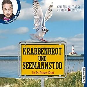 Krabbenbrot und Seemannstod (Ein Ostfriesen-Krimi) Hörbuch