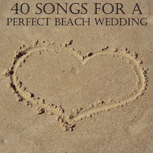 Amazon 40 Songs For A Perfect Beach Wedding Pianissimo Brothers MP3 Downloads
