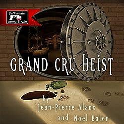 Grand Cru Heist (Pour qui sonne l'Angélus)