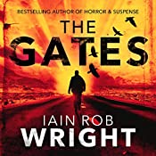 The Gates: An Apocalyptic Horror Novel | Iain Rob Wright