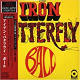 Ball by Iron Butterfly (2006-04-24)