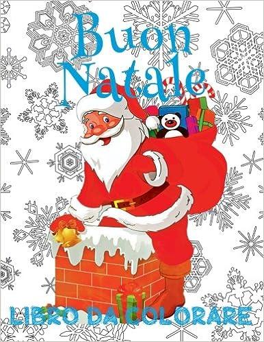 Buon Natale Per Bambini.Buon Natale Libro Da Colorare Album Da Colorare Libro Da