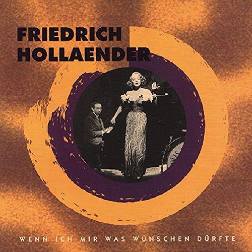 Wenn ich mir was wünschen dürfte by Hollaender, Friedrich