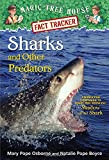 Sharks and Other Predators: A Nonfiction Companion to Magic Tree House #53: Shadow of the Shark (Magic Tree House (R) Fact Tracker)