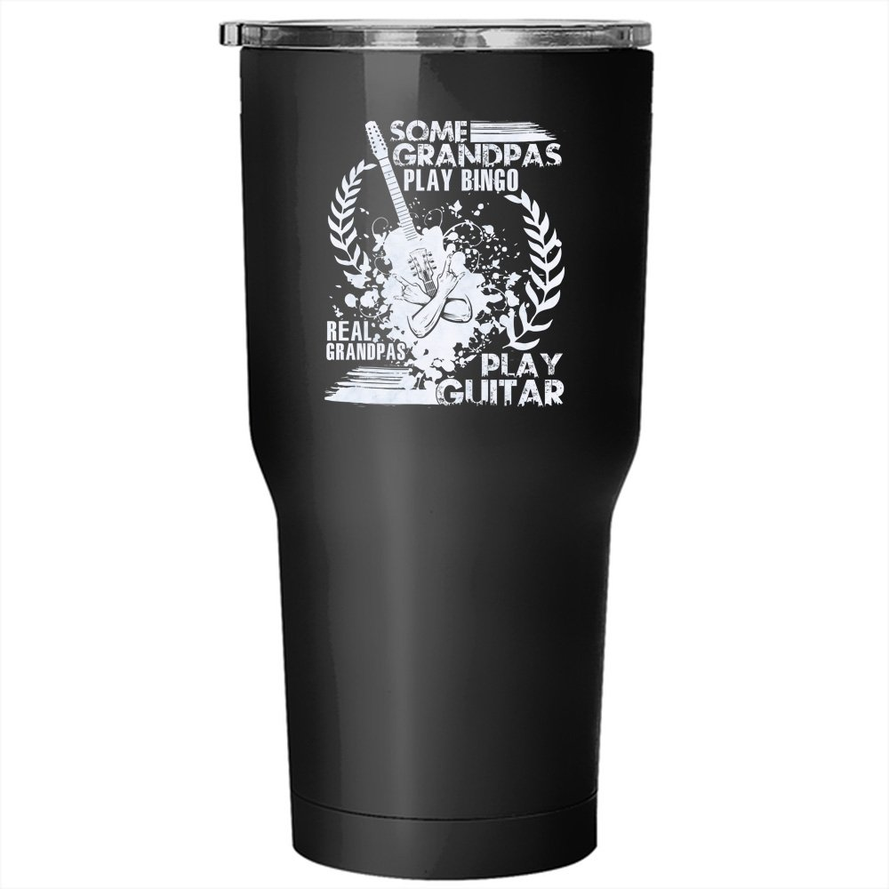 Some Grandpas Play Bingo Tumbler 30 oz Stainless Steel, Real Grandpas Play Guitar Travel Mug, Outdoors Perfect Gift (Tumbler - Black) by Tiger-Key