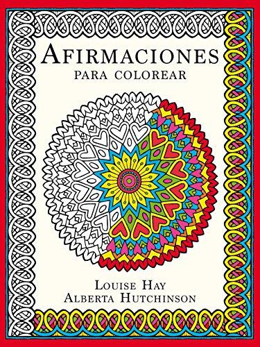 Descargar Libro Afirmaciones Para Colorear Louise Hay