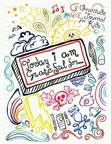 Gratitude Journal for Kids: I Am Grateful Daily Gratitude Notebook for Children with Quick & Easy Daily Prompts for Writing What You Are Thankful For Today (My One Minute Gratitude Journal Kids)