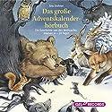 Das große Adventskalenderhörbuch Hörbuch von Anu Stohner Gesprochen von: Friedhelm Ptok