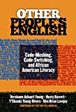 img - for Other People's English: Code-Meshing, Code-Switching, and African American Literacy (Language and Literacy Series) book / textbook / text book