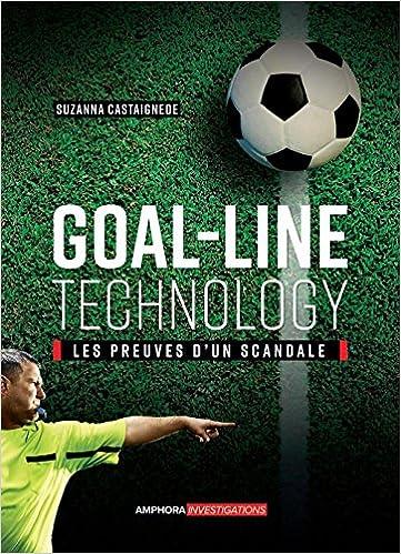 Goal-line technology : les preuves d'un scandale
