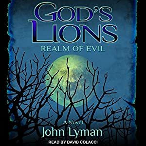 God's Lions: Realm of Evil Hörbuch