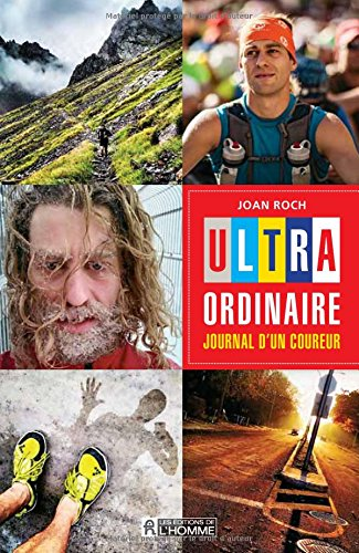 Ultra-ordinaire - Journal d'un coureur