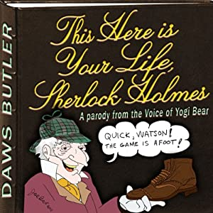 This Here is Your Life, Sherlock Holmes Audiobook