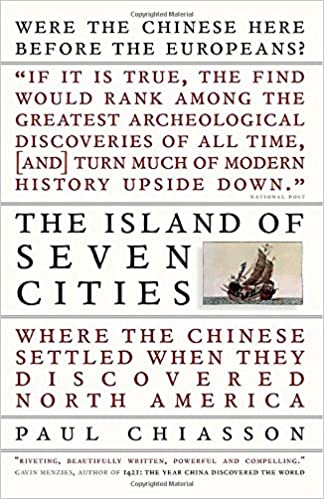 The Island of Seven Cities Where the Chinese Settled When They Discovered North America
