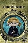 Pirata / Pirate par Reimondez