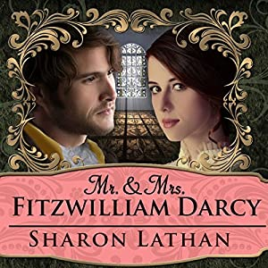 Mr. & Mrs. Fitzwilliam Darcy: Two Shall Become One Audiobook
