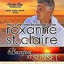Barefoot at Sunset: Barefoot Bay Timeless, Book 1 Hörbuch von Roxanne St. Claire Gesprochen von: B.J. Harrison