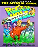 Official Guide to Roger Wilco's Space Adventures, Jill Champion, 0874552818