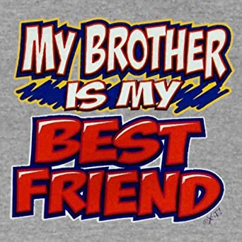 Amazoncom Youth T Shirt My Brother Is My Best Friend Clothing