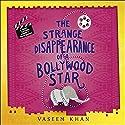 The Strange Disappearance of a Bollywood Star: Baby Ganesh Agency, Book 3 Hörbuch von Vaseem Khan Gesprochen von: Madhav Sharma