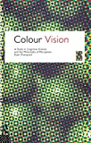 Colour Vision, Evan Thompson, 0415117968