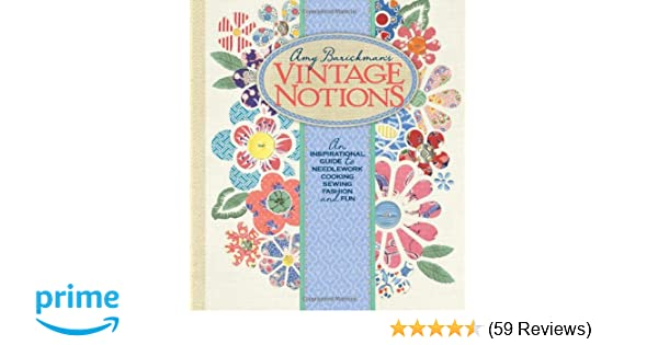 Vintage Notions An Inspirational Guide To Needlework Cooking