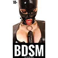 BDSM STORIES 18+: (EROTICA) (English Edition)