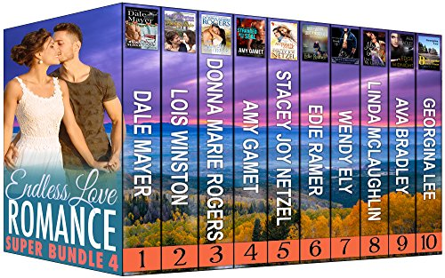 Romance Super Bundle 4: Endless Love by [Mayer, Dale, Winston, Lois, Rogers, Donna Marie, Gamet, Amy, Netzel, Stacey Joy, Ramer, Edie, Ely, Wendy, McLaughlin, Linda, Bradley, Ava, Lee, Georgina]