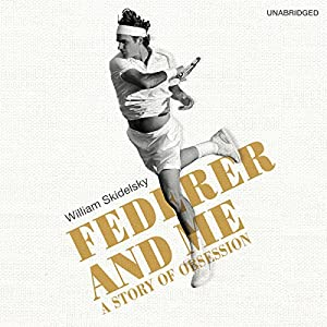 Federer and Me Hörbuch