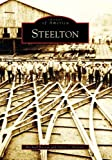 Steelton (Images of America: Pennsylvania)