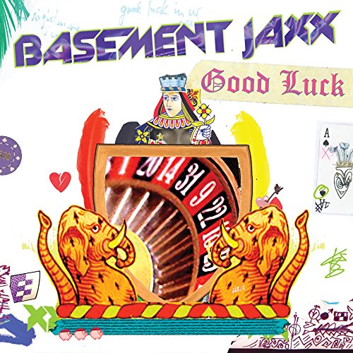 Good Luck By Basement Jaxx On Amazon Music
