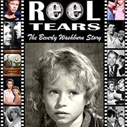 Reel Tears: The Beverly Washburn Story
