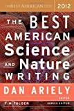 The Best American Science and Nature Writing 2012, , 0547799535
