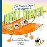 img - for The Twelve Days of Christmas in North Dakota (The Twelve Days of Christmas in America) book / textbook / text book