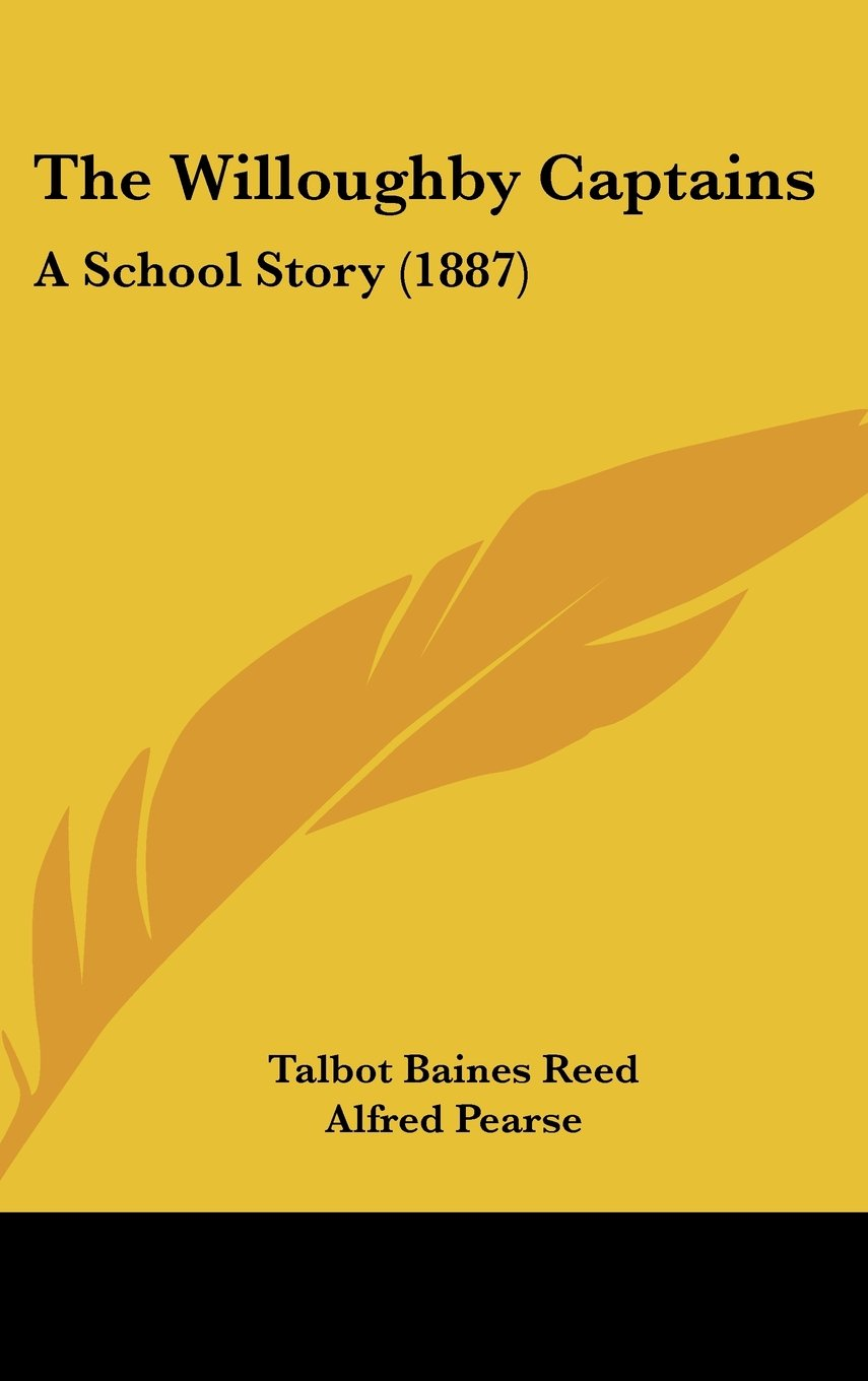 The Willoughby Captains: A School Story (1887) pdf