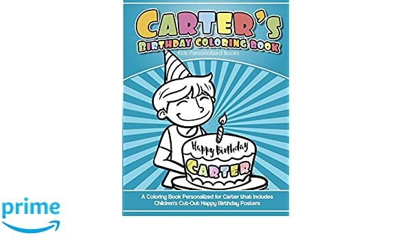 Carter\'s Birthday Coloring Book Kids Personalized Books: A Coloring ...