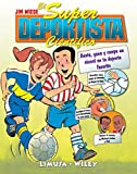 El Super Deportista Cientifico / Sports Science: Anota, gana y rompe un record en tu deporte favorito/ Note, gain and break the record of your favorite sport (Spanish Edition)