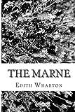 The Marne, Edith Wharton, 1482528207