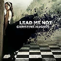 Lead Me Not