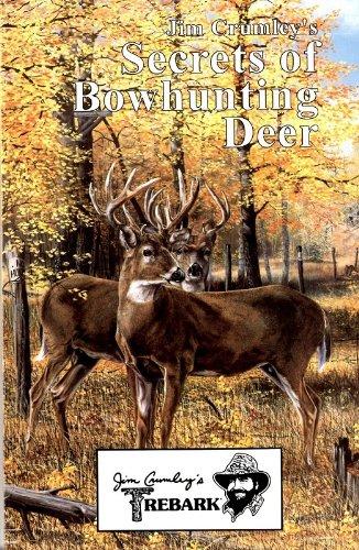 Jim Crumley's Secrets of Bowhunting Deer (Whitetail Hawk)