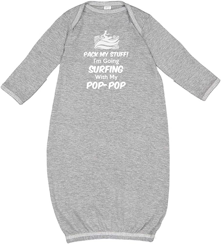 Baby Cotton Sleeper Gown Im Going Surfing with My Pop-Pop Pack My Stuff