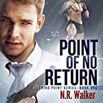 Point of No Return: Turning Point, Book 1 | N.R. Walker